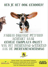 Heb je het ook gehoord? Yarrah Organic Petfood